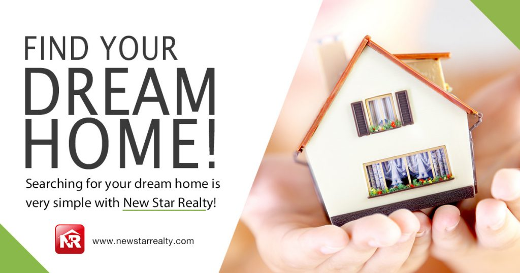 find your dream home new star realty and investment